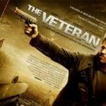 Film The Veteran, Kisah Konspirasi Pemerintah Untuk Memicu Kekuatan Teroris